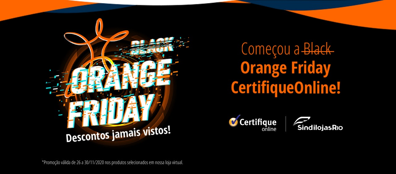 Black Orange Friday da CertifiqueOnline!
