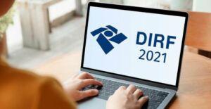 Dirf 2021: declaração deve ser entregue até 26 de fevereiro