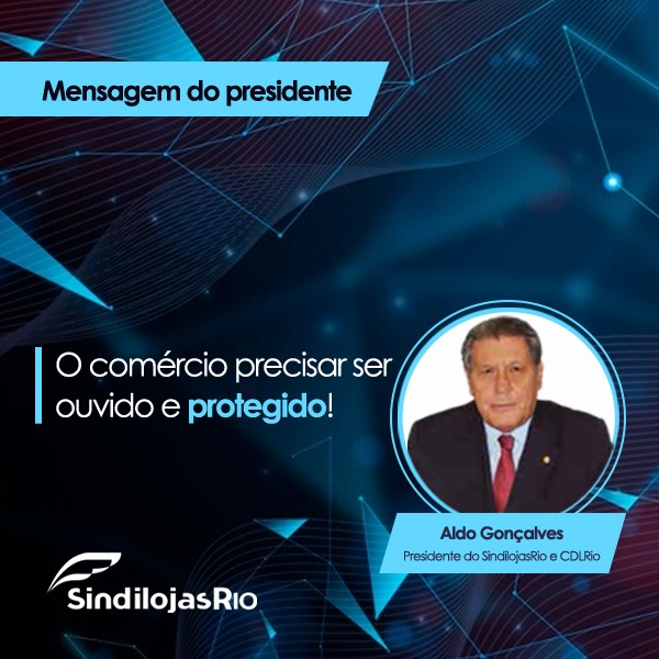 Read more about the article O comércio precisa ser ouvido e protegido!