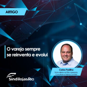 Read more about the article O varejo sempre se reinventa e evolui